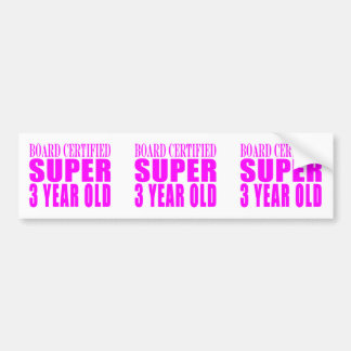 3rd Birthdays Board Certified Super Three Year Old Bumper Sticker
