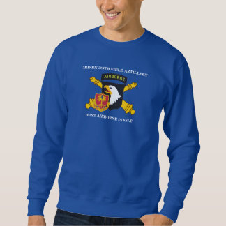 3RD BN 320TH FIELD ARTILLERY 101ST ABN SWEATSHIRT