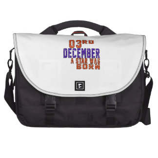 3rd December a star was born Computer Bag