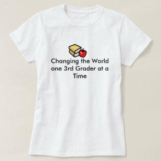 3rd Grade Teachers Change the World T-shirt