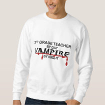 3rd Grade Vampire by Night Sweatshirt