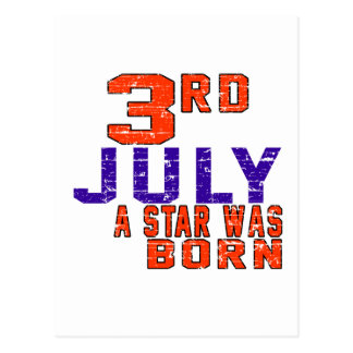 3rd July a star was born Postcard