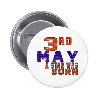 3rd May a star was born Pinback Buttons