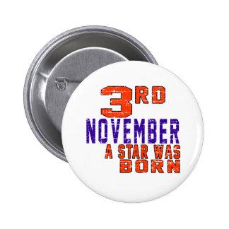 3rd November a star was born Button