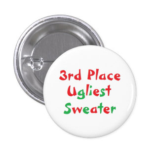 """3rd Place"" Ugliest Sweater Award Button"