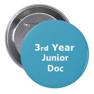 3ro Insignia menor del doctor del año Pin Redondo De 3 Pulgadas