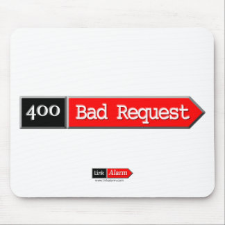 400 - Bad Request Mouse Pad