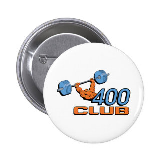 400 Club Weightlifting Pinback Buttons