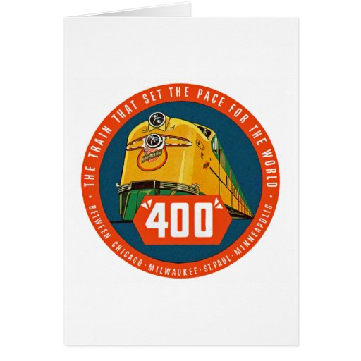 """400 ~ """"The Train That Sets The Pace"""" Card"""