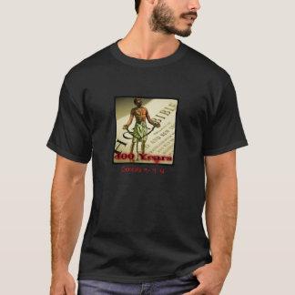 400 Years Genesis 15: 13-14 T-Shirt