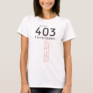 403 Forbidden Reality ladies t-shirt