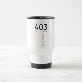 403 Forbidden Reality travel mug