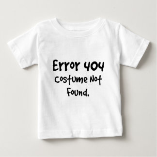 404 Costume not found (Black text) Baby T-Shirt
