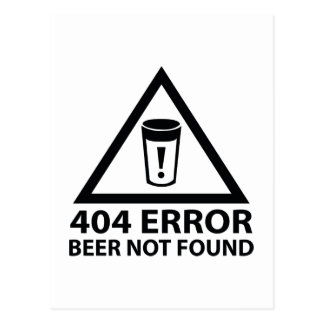 404 Error Beer Not Found Postcard