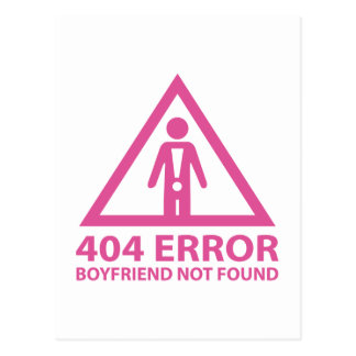 404 Error Boyfriend Not Found Postcard