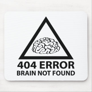 404 Error Brain Not Found Mouse Pad