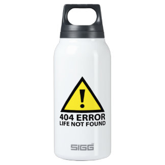 404 Error : Life Not Found Insulated Water Bottle