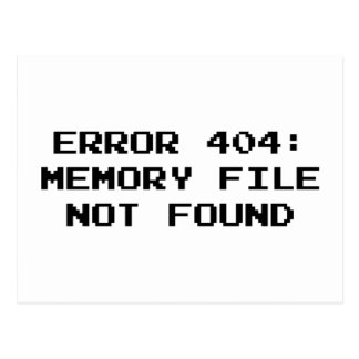 404 Error : Memory File Not Found Postcard