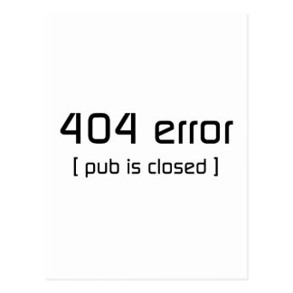 404 error - pub is closed postcard