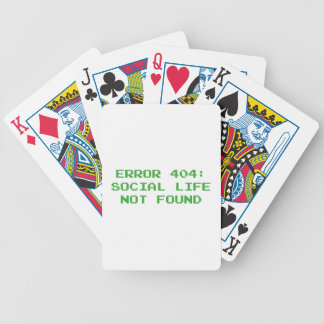 404 Error : Social Life Not Found Bicycle Playing Cards