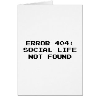 404 Error : Social Life Not Found Card