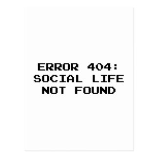 404 Error : Social Life Not Found Postcard