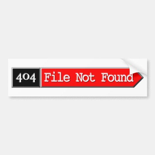 404 - File Not Found Bumper Sticker