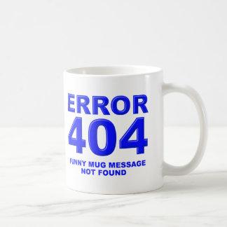 404 Message Not Found Funny Mug