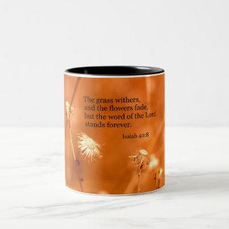 40:8 de Isaías la hierba marchita y las flores se  Tazas De Café