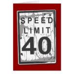 40.a tarjeta divertida del límite de velocidad del