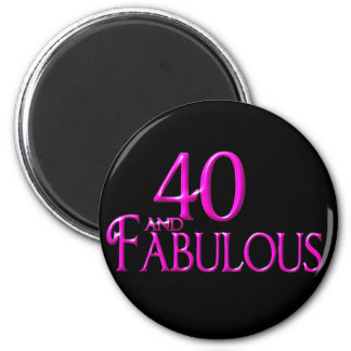 40 and Fabulous 2 Inch Round Magnet