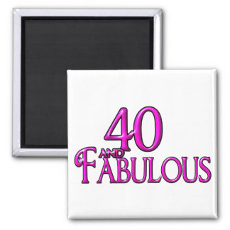 40 and Fabulous 2 Inch Square Magnet