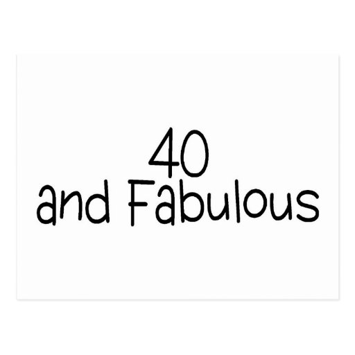 40 and Fabulous 2 Post Cards