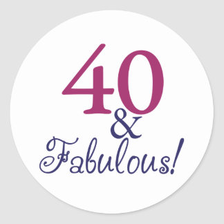 40 and fabulous (40th Birthday) Classic Round Sticker