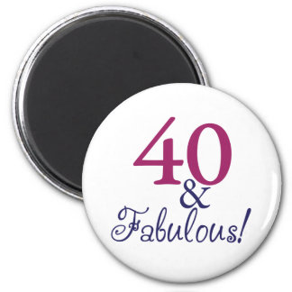 40 and fabulous (40th Birthday) Magnet