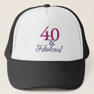 40 and fabulous (40th Birthday) Trucker Hat