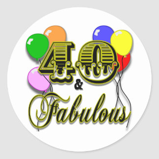 40 and Fabulous Birthday Gifts and Apparel Classic Round Sticker