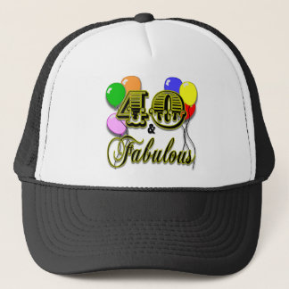 40 and Fabulous Birthday Gifts and Apparel Trucker Hat