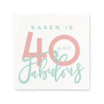 40 and fabulous birthday party napkins