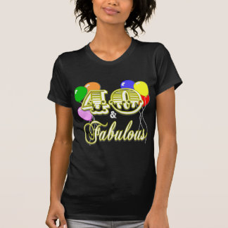 40 and Fabulous Birthday T-Shirt
