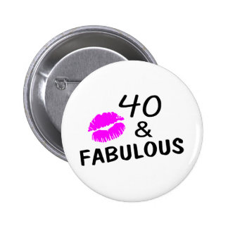 40 and Fabulous (Black and Pink) Pinback Button