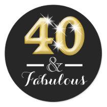 40 and fabulous black gold birthday classic round sticker