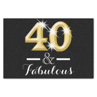 40 and fabulous black gold birthday tissue paper
