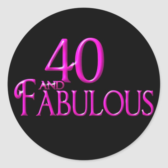 50 Fabulous Graphic: 40 And Fabulous Classic Round Sticker