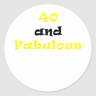 40 and Fabulous Classic Round Sticker