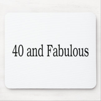 40 And Fabulous Mouse Pad