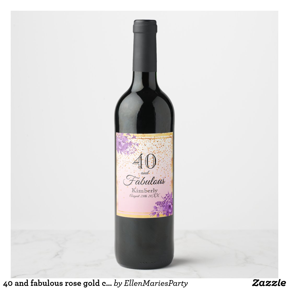 40 and fabulous rose gold confetti and flowers wine label