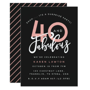 40 And Fabulous Surprise Birthday Party Invitation