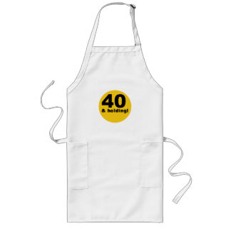 40 and Holding Apron