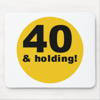 40 and Holding Mouse Pad